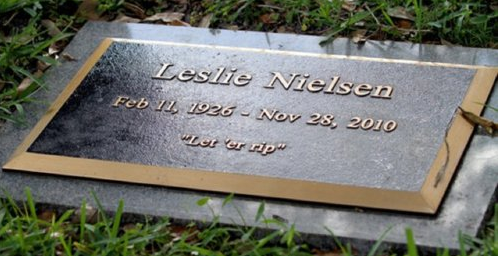 Leslie Nielsen's grave stone is perfect